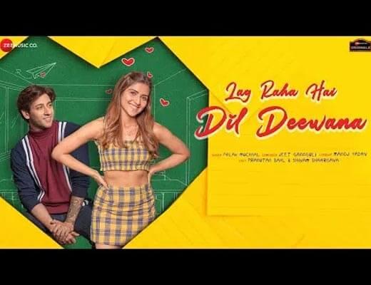 Lag Raha Hai Dil Deewana Hindi Lyrics – Palak Muchhal