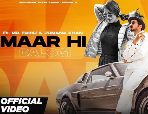 Maar Hi Dalogi Hindi Lyrics – Asli gold