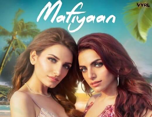 Mafiyaan Hindi Lyrics - Sukriti & Prakriti Kakar