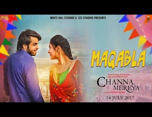 Maqabla Hindi Lyrics - Channa Mereya