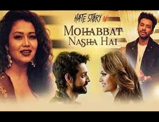 Mohabbat Nasha Hai Hindi Lyrics - Hate Story IV