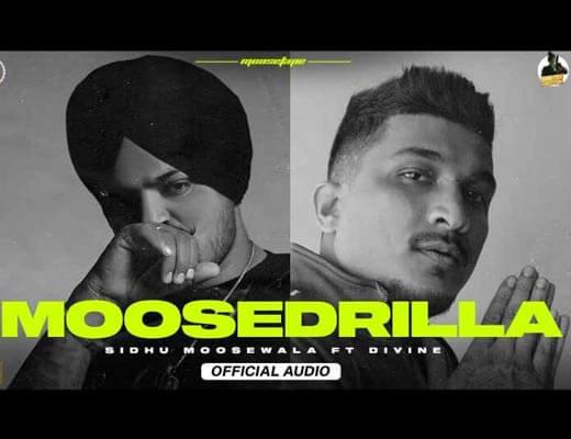 Moosedrilla Hindi Lyrics – Sidhu Moose Wala, Divine