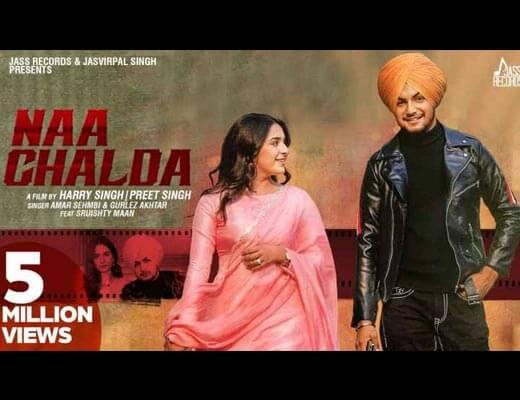Naa Chalda Hindi Lyrics – Amar Sehmbi, Gurlez Akhtar