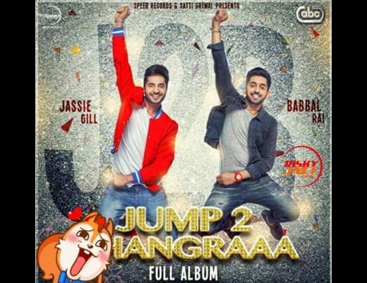 Nakhre Hindi Lyrics - Jump 2 Bhangraaa