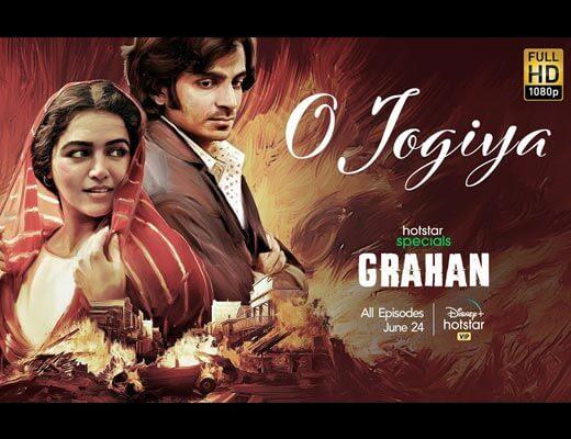 O Jogiya Hindi Lyrics – Grahan (Asees Kaur)