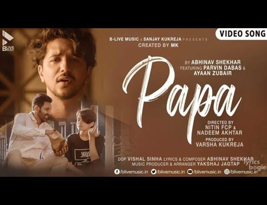 Papa Hindi Lyrics – Abhinav Shekhar