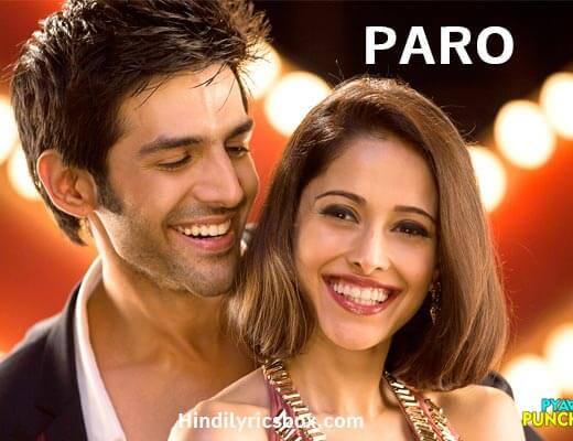 Paro Hindi Lyrics - Pyaar Ka Punchnama 2
