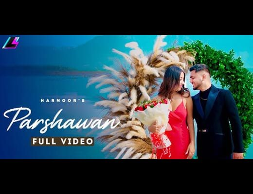 Parshawan Hindi Lyrics – Harnoor