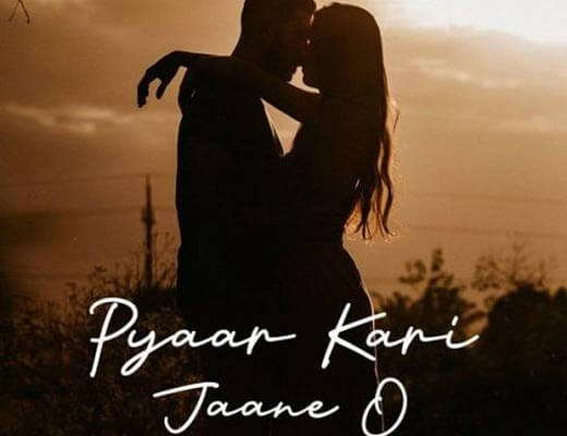 Pyaar Kari Jaane O Hindi Lyrics – Jassi Gill, Vikas