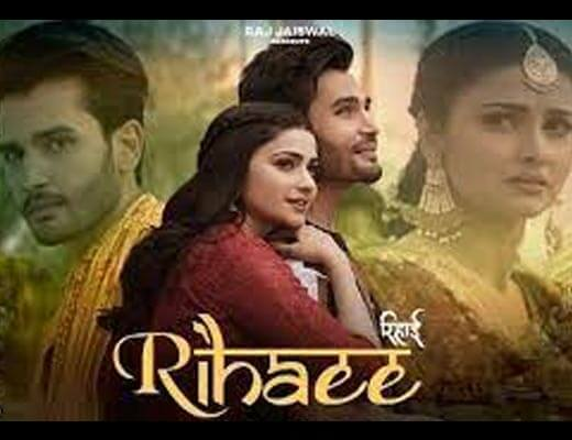 Rihaee Hindi Lyrics – Yasser Desai