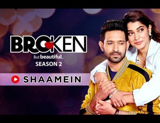Shaamein Hindi Lyrics - Broken But Beautiful 2