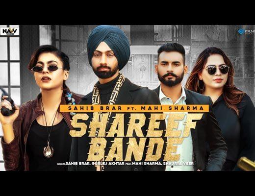 Shareef Bande Hindi Lyrics – Sahib Brar, Gurlez Akhtar