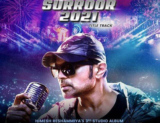 Surroor 2021 Title Track Hindi Lyrics – Himesh Reshammiya