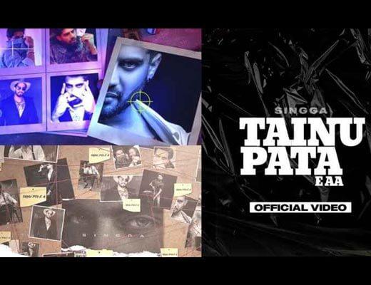 Tainu Pata E Aa Hindi Lyrics – Singga
