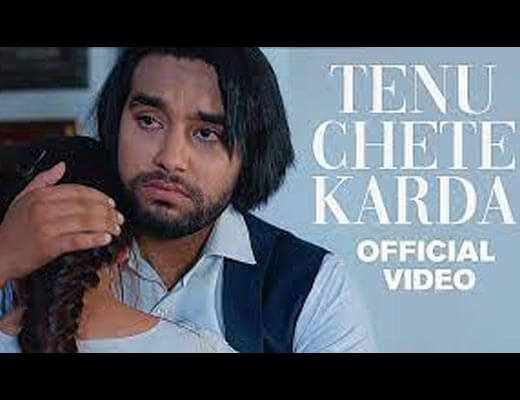 Tenu Chete Karda Hindi Lyrics – Simar Doraha