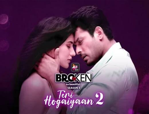 Teri Hogaiyaan 2 Hindi Lyrics – Broken But Beautiful