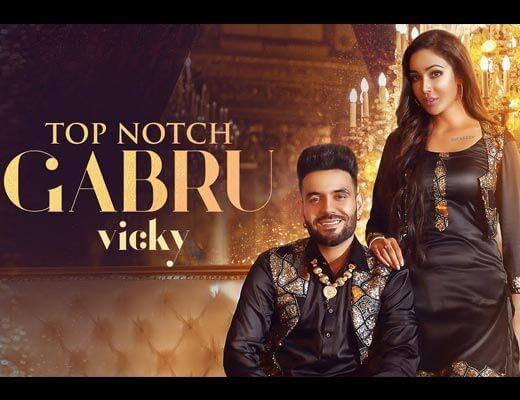 Top Notch Gabru Hindi Lyrics – Vicky