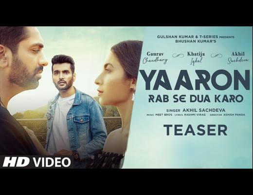 Yaaron Rab Se Dua Karo Hindi Lyrics – Akhil Sachdeva