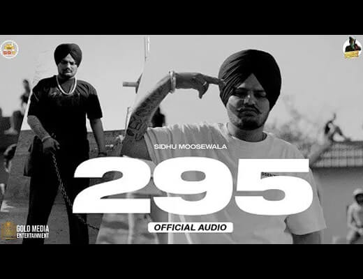 295 Hindi Lyrics – Sidhu Moose Wala