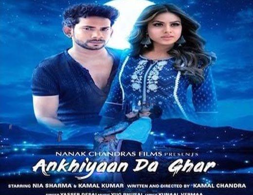 Ankhiyaan Da Ghar Hindi Lyrics – Yasser Desai