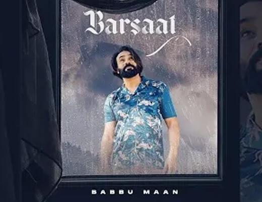 Barsaat Hindi Lyrics – Babbu Maan