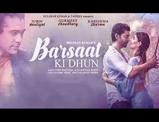 Barsaat Ki Dhun Hindi Lyrics – Jubin Nautiyal
