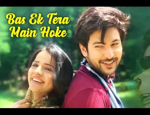 Bas Ek Tera Main Hoke Hindi Lyrics - Stebin Ben