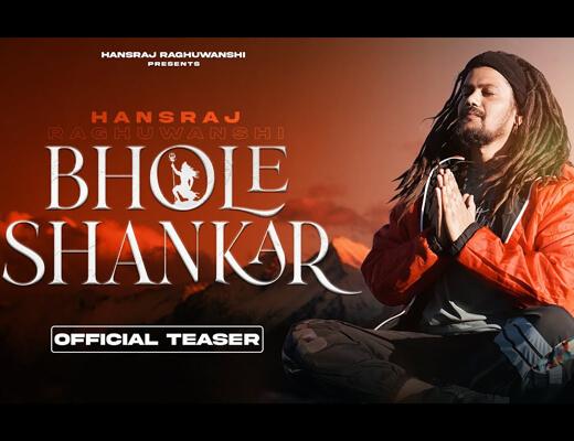 Bhole Shankar Hindi Lyrics – Hansraj