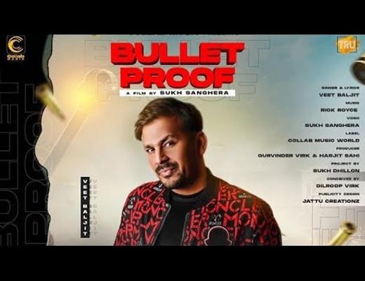 Bullet Proof Hindi Lyrics – Veet Baljit