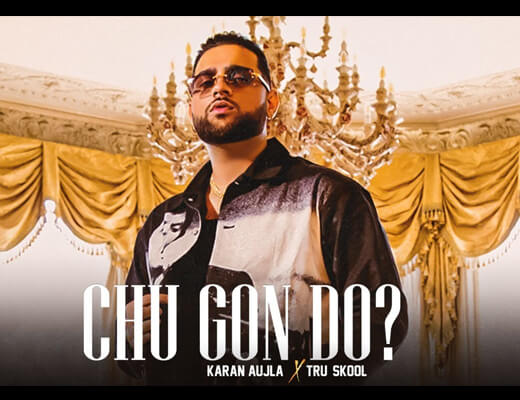 Chu Gon Do Hindi Lyrics – Karan Aujla