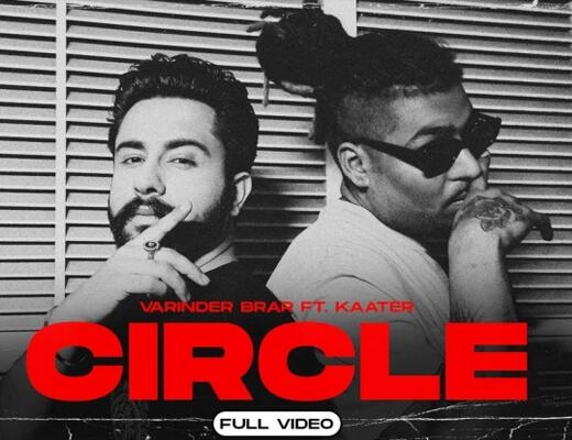 Circle Hindi Lyrics – Varinder Brar