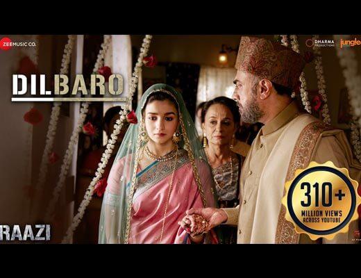 Dilbaro Hindi Lyrics – Raazi, Shankar Ehsaan Loy