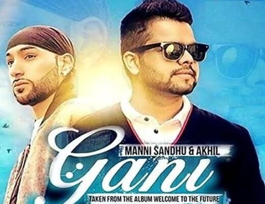 Gani Hindi Lyrics - Akhil, Mani Sandhu