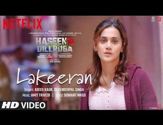 Lakeeran Hindi Lyrics – Haseen Dillruba Asees Kaur