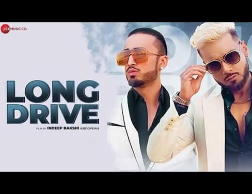 Long Drive Hindi Lyrics – Indeep Bakshi, Kanika Kapoor