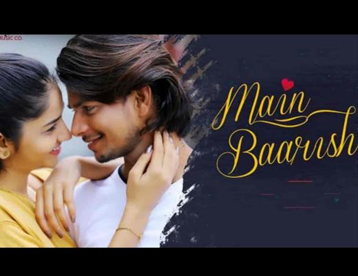 Main Baarish Hindi Lyrics – Raj Barman