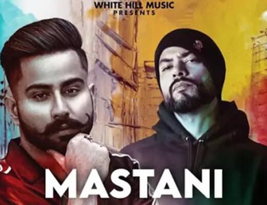 Mastani Hindi Lyrics – Varinder Bra