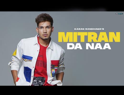 Mitran Da Naa Hindi Lyrics – Karan Randhawa