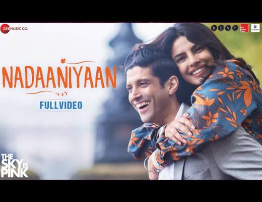 Nadaaniyaan Hindi Lyrics - The Sky Is Pink