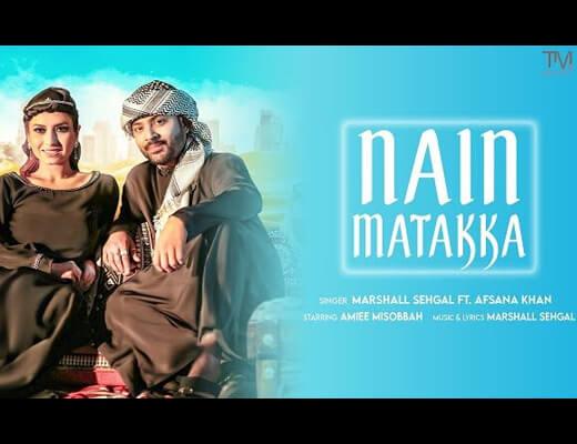 Nain Matakka Hindi Lyrics – Marshall Sehgal