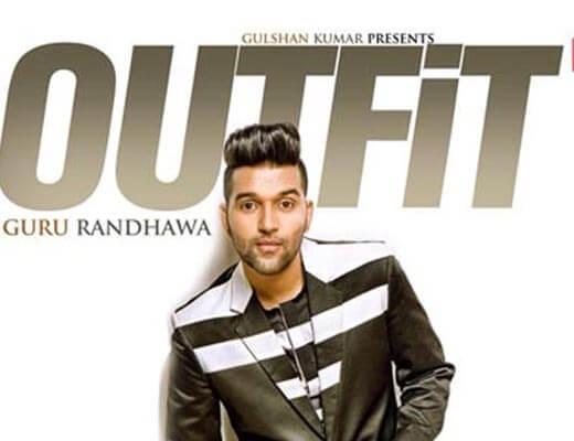 Outfit Hindi Lyrics - Guru Randhawa