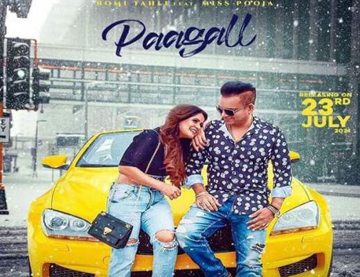 Paagall Hindi Lyrics – Romi Tahli