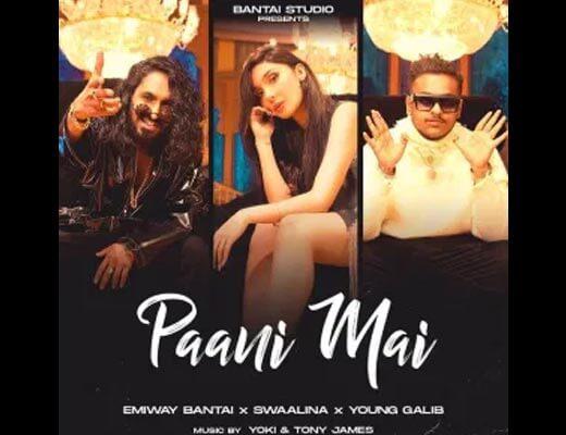 Paani Mai Hindi Lyrics – Emiway, Swaalina, Young Galib