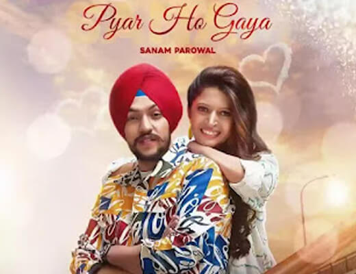 Pyar Ho Gaya Hindi Lyrics - Sanam Parowal