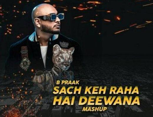 Sach Keh Raha Hai Hindi Lyrics – B Praak