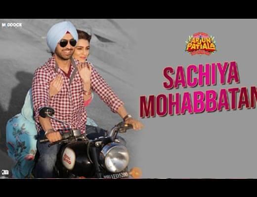 Sachiya Mohabbatan Hindi Lyrics – Arjun Patiala