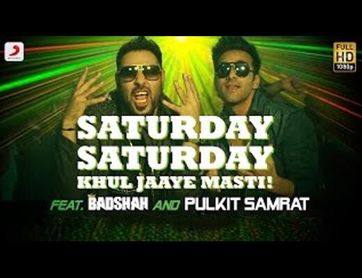 Saturday Saturday (Khul Jaaye Masti) Hindi Lyrics - Badshah