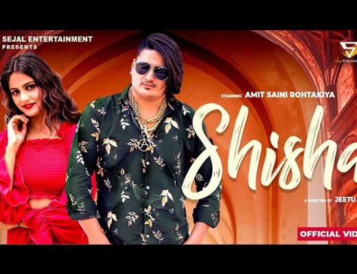 Shisha Hindi Lyrics – Amit Saini Rohtakiya