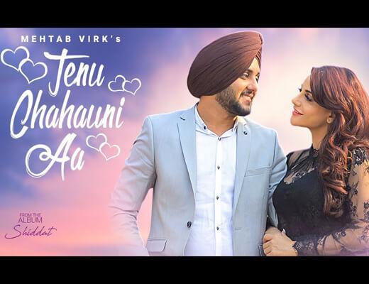 Tenu Chahauni Aa Hindi Lyrics- Mehtab Virk