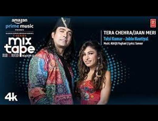 Tera Chehra Jaan Meri Hindi Lyrics – Jubin Nautiyal, Tulsi Kumar